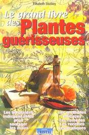 Grand livre des plantes guerisseuses (le) - Intérieur - Format classique