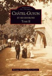 Chatel-Guyon et ses environs t.2 - Couverture - Format classique