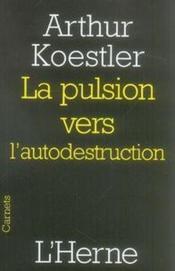 La pulsion vers l'autodestruction - Couverture - Format classique