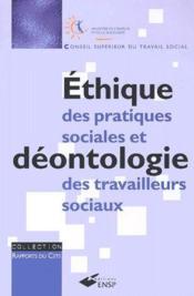Éthique des pratiques sociales et déontologie des travailleurs sociaux - Couverture - Format classique