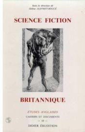 ETUDES ANGLAISES ; science fiction britannique - Couverture - Format classique
