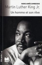 Martin Luther King Jr. ; un homme et son rêve - Intérieur - Format classique