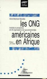Les Ong Americaines En Afrique. Activites Et Perspectives De Trente Ong - Couverture - Format classique