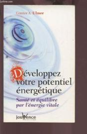 Developpez votre potentiel energetique - Couverture - Format classique