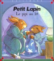Petit lapin : le pipi au lit - Intérieur - Format classique