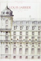 Louis jarrier, architecte 1862-1932 - Couverture - Format classique