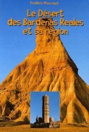 Le désert de Bardenas Reales et sa région - Couverture - Format classique