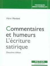Commentaires Et Humeurs L'Ecriture Satirique (2ed) (2e édition) - Intérieur - Format classique