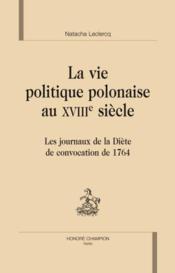 La vie politique polonaise au XIII siècle - Couverture - Format classique