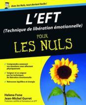 L'EFT ; technique de libération émotionnelle pour les nuls - Couverture - Format classique