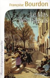 Le mas des tilleuls - Couverture - Format classique