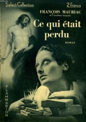 Ce Qui Etait Perdu. Collection : Select Collection N° 100 - Couverture - Format classique