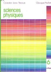 Sciences Physiques. 6, Collèges - Couverture - Format classique