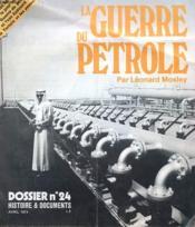 La Guerre Du Petrole - Dossier N°24 - Histoires Et Documents - Avril 1974 - Couverture - Format classique