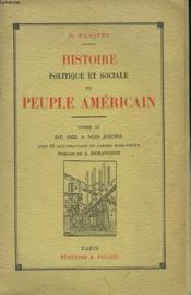 Histoire Politique Et Sociale Du Peuple Americain. Tome Ii. De 1825 A Nos Jours. - Couverture - Format classique