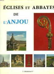 Eglises Et Abbayes De L'Anjou - Couverture - Format classique