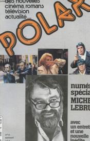 Polar N° 19- Le Magazine Du Policier - Numero Special Michel Lebrun Avec Une Entretien Et Une Nouvelle Inedite - Couverture - Format classique