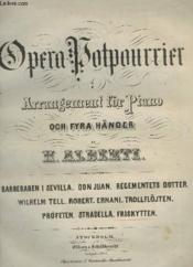 Opera Potpurrier - Arrangement För Piano Och Fyra Händer : Fleurs Melodiques - Petite Fantaisie Sur Les Motifs De L'Opera Der Freischütz. - Couverture - Format classique