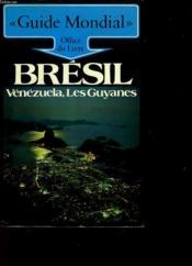 Bresil - Venezuela, Les Guyanes - Couverture - Format classique