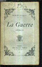 La Guerre 1870-71. - Couverture - Format classique