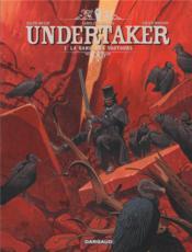 Undertaker T.2 ; la danse des vautours - Couverture - Format classique