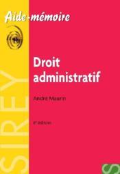 Aide-mémoire ; droit administratif (6e édition) - Couverture - Format classique