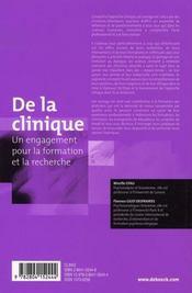 De la clinique ; un engagement pour la formation et la recherche - 4ème de couverture - Format classique
