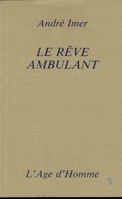 Le Reve Ambulant - Couverture - Format classique