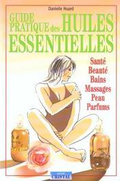 Guide pratique des huiles essentielles - Intérieur - Format classique