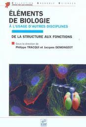 Éléments de biologie à l'usage d'autres disciplines ; de la structure à la fonction - Intérieur - Format classique