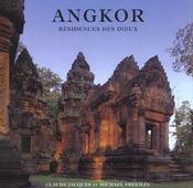 Angkor ; résidences des dieux - Intérieur - Format classique