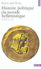 Histoire politique du monde hellénistique (323-30 avant J.-C.) - Intérieur - Format classique