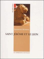 Saint Jérôme et le lion - Couverture - Format classique