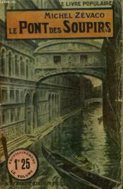 Le Pont Des Soupirs. Collection Le Livre Populaire N°49. - Couverture - Format classique