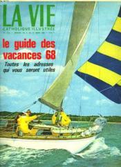 La Vie Catholique Illustree N°1178, Semaine Du 6 Au 12 Mars 1968. Le Guide Des Vacances 68. Toutes Les Adresses Qui Vous Seront Utiles - Couverture - Format classique