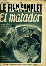Le Film Complet Du Samedi N° 1712 - 14e Annee - El Matador - Couverture - Format classique
