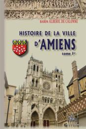 Histoire de la ville d'Amiens - Couverture - Format classique