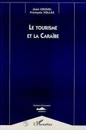 Le Tourisme Et La Caraibe - Intérieur - Format classique