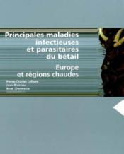 Principales maladies infectieuses et parasitaires du betail ; europe et regions chaudes - Couverture - Format classique