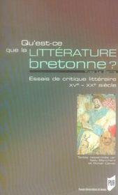 Qu'Est-Ce Que La Litterature Bretonne. Essais De Critique Litteraire Xv-Xx Siecles - Intérieur - Format classique