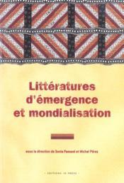 Litteratures d'emergence et mondialisation - Couverture - Format classique