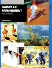 Saisir le mouvement - Couverture - Format classique