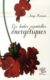 Les huiles essentielles énergétiques - Intérieur - Format classique