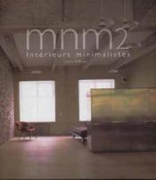 Mnm 2 interieurs minimalistes - Couverture - Format classique