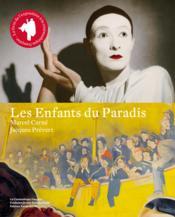 Les enfants du paradis ; le livre de l'exposition - Couverture - Format classique