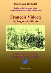 François Vidocq, du bagne à la sûreté - Couverture - Format classique