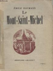 Le Mont Saint Michel. - Couverture - Format classique