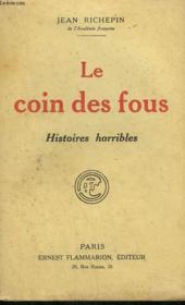 Le Coin Des Fous. Histoires Horribles. - Couverture - Format classique