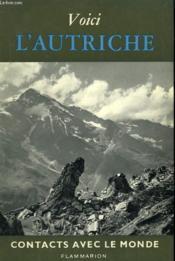 Voici L'Autriche. Collection : Contacts Avec Le Monde. - Couverture - Format classique
