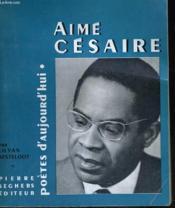 Aimé Césaire - Collection Poètes d'aujourd'hui n° 85 - Couverture - Format classique
